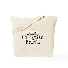 Token Christian Friend Tote Bag