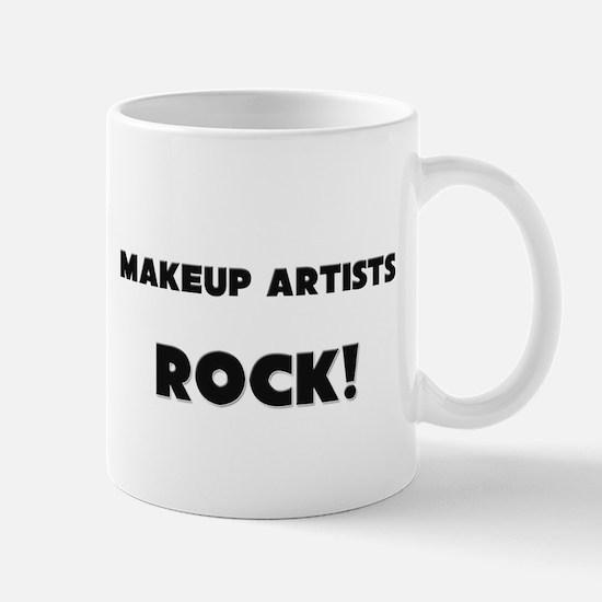 Makeup Artists ROCK Mug