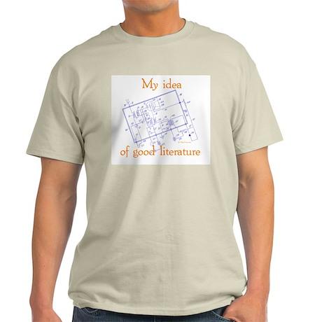 My Idea Of Good Literature Light T-Shirt