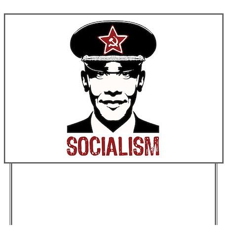 Obama Socialism Yard Sign