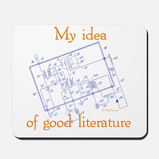 My Idea Of Good Literature Mousepad