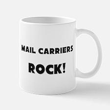 Mail Carriers ROCK Mug