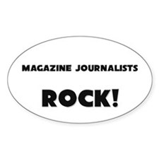 Magazine Journalists ROCK Oval Decal
