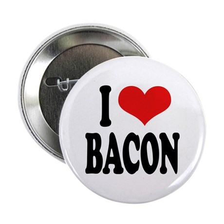 """I Love Bacon 2.25"""" Button (100 pack)"""