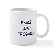 Peace, Love, Trogans Mug