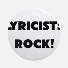 Lyricists ROCK Ornament (Round)