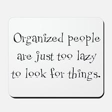 Organized People Mousepad