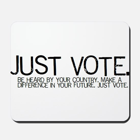 JUST VOTE Mousepad
