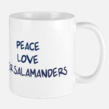 Peace, Love, Tiger Salamander Mug
