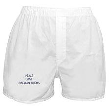 Peace, Love, Siberian Tigers Boxer Shorts