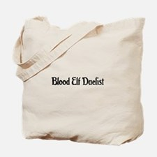 Blood Elf Duelist Tote Bag