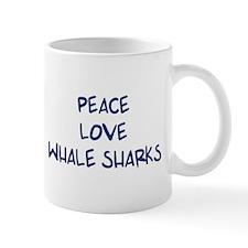 Peace, Love, Whale Sharks Mug