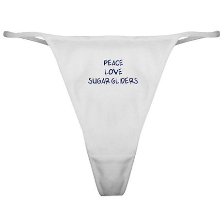 Peace, Love, Sugar Gliders Classic Thong