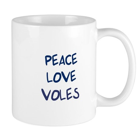 Peace, Love, Voles Mug