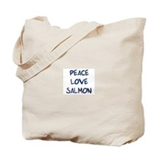 Peace, Love, Salmon Tote Bag