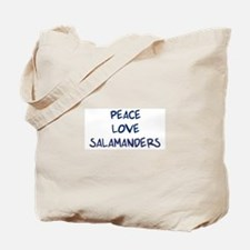 Peace, Love, Salamanders Tote Bag