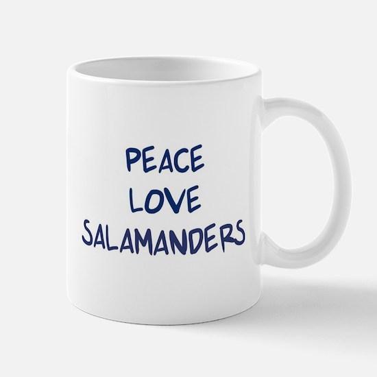 Peace, Love, Salamanders Mug