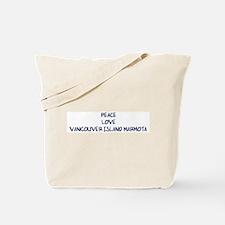 Peace, Love, Vancouver Island Tote Bag