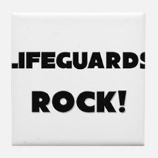 Lifeguards ROCK Tile Coaster