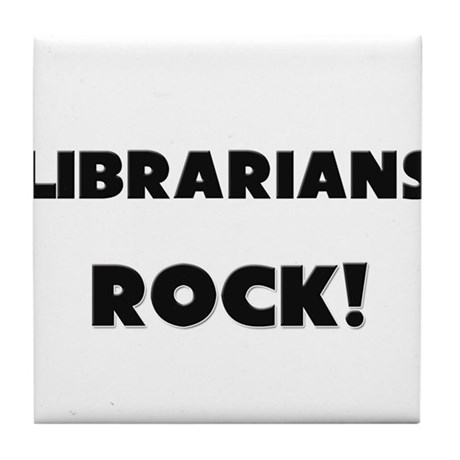 Librarians ROCK Tile Coaster