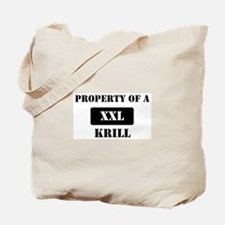 Property of a Krill Tote Bag