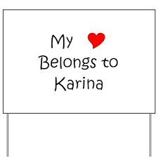Funny Karina Yard Sign