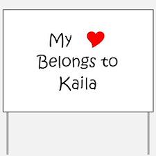 Cool Kaila Yard Sign