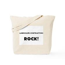 Landscape Contractors ROCK Tote Bag