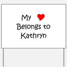 Kathryn Yard Sign