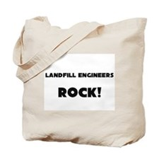 Landfill Engineers ROCK Tote Bag