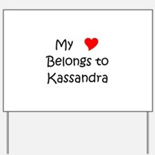 Kassandra Yard Sign