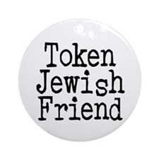 Token Jewish Friend Ornament (Round)