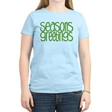 Seasons Greetings Green T-Shirt