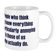 People Who Know Everything Mug
