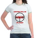 Looters will be shot on sight Jr. Ringer T-Shirt