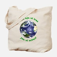 There you are! Tote Bag