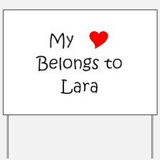 Funny Lara Yard Sign