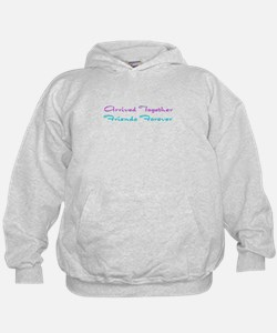 Arrived Together Friends Fore Hoodie