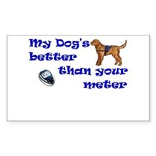 My Dog's Better... Rectangle Decal