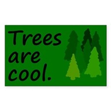 Trees are cool Rectangle Decal