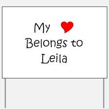 Leila Yard Sign