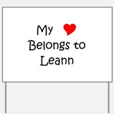 My heart belongs to a paramedic Yard Sign