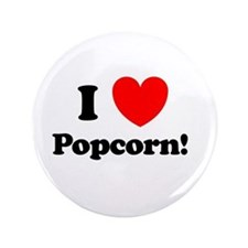 "I Love Popcorn 3.5"" Button"