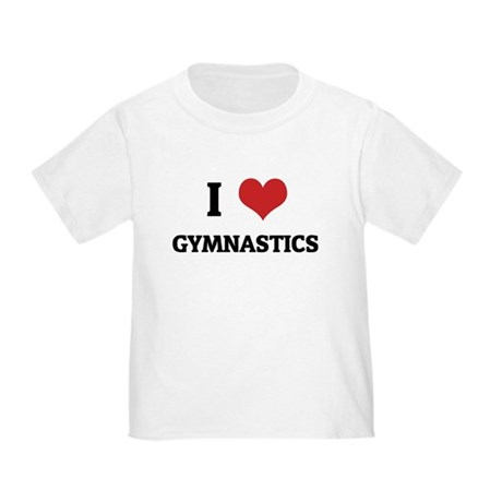 I Love Gymnastics Toddler T-Shirt