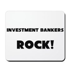 Investment Bankers ROCK Mousepad
