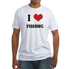 I Love Fishing Fitted T-Shirt