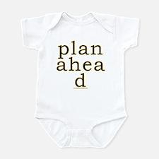 Plan Ahead Joke Infant Bodysuit