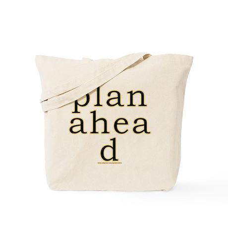 Plan Ahead Joke Tote Bag