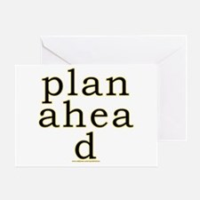 Plan Ahead Joke Greeting Card