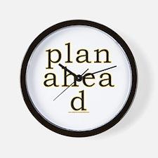 Plan Ahead Joke Wall Clock